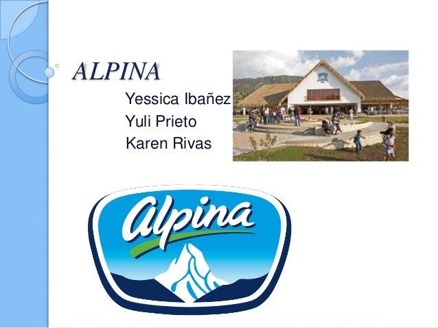 ALPINA   Yessica Ibañez   Yuli Prieto   Karen Rivas