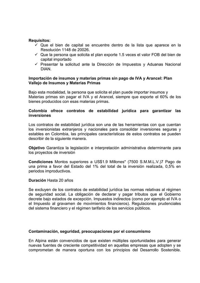 Requisitos: Que el bien de capital se encuentre dentro de la lista que aparece en laResolución 1148 de 20026. Que la per...