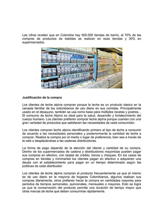 Las cifras revelan que en Colombia hay 500.000 tiendas de barrio, el 70% de lascompras de productos de bebidas se realizan...