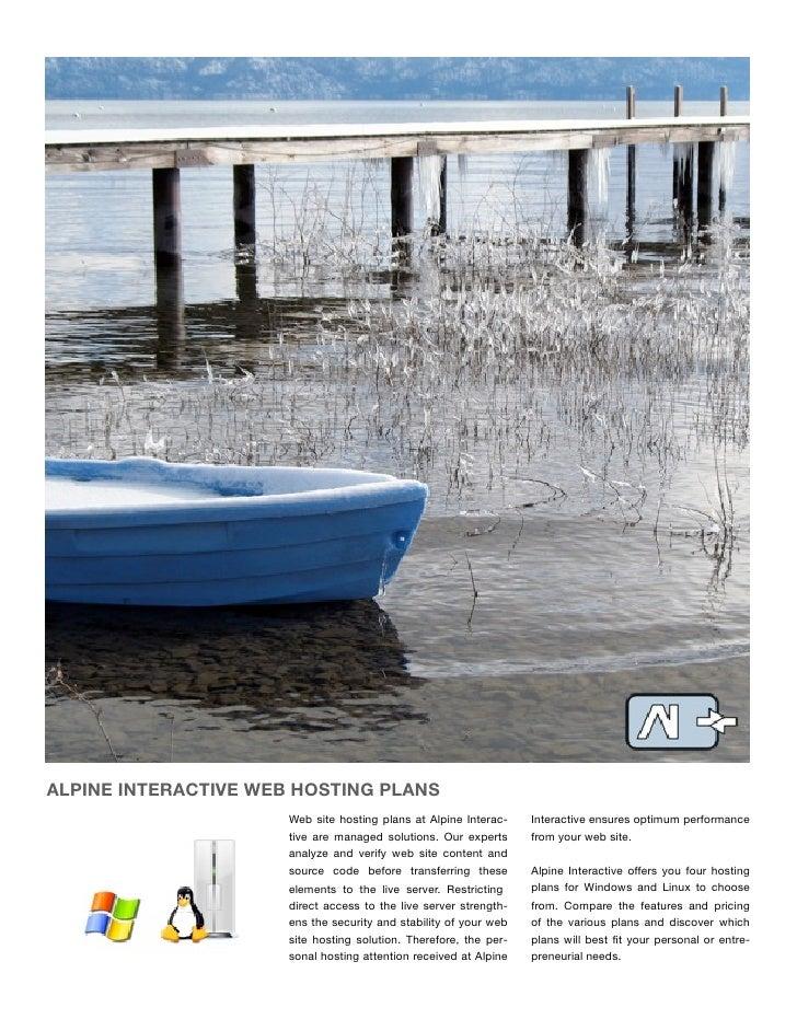 ALPINE INTERACTIVE WEB HOSTING PLANS                       Web site hosting plans at Alpine Interac-    Interactive ensure...