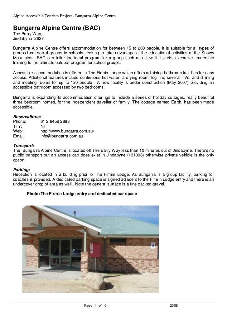 Alpine Accessible Tourism Project - Bungarra Alpine Centre  Bungarra Alpine Centre (BAC) The Barry Way, Jindabyne 2627  Bu...