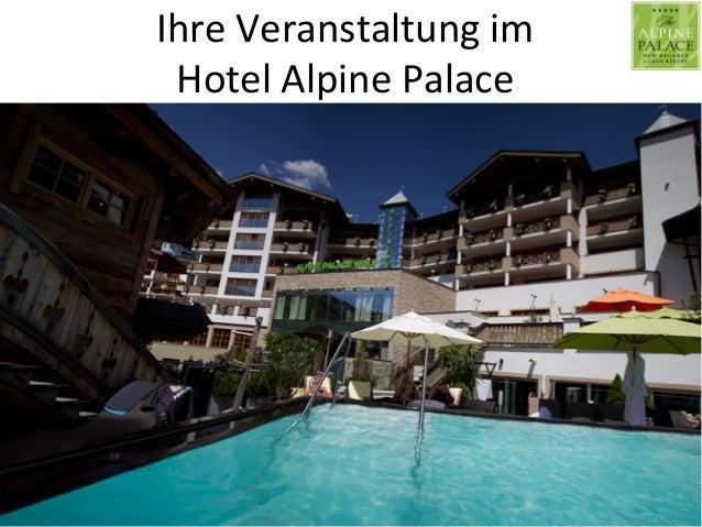 Ihre  Veranstaltung  im     Hotel  Alpine  Palace