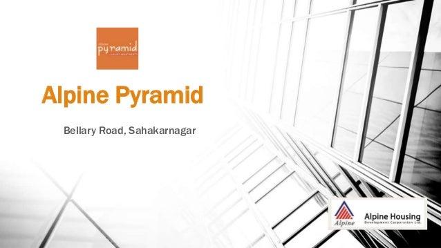 Alpine Pyramid Bellary Road, Sahakarnagar