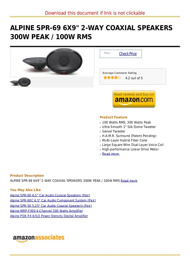 """Download this document if link is not clickableALPINE SPR-69 6X9"""" 2-WAY COAXIAL SPEAKERS300W PEAK / 100W RMS              ..."""