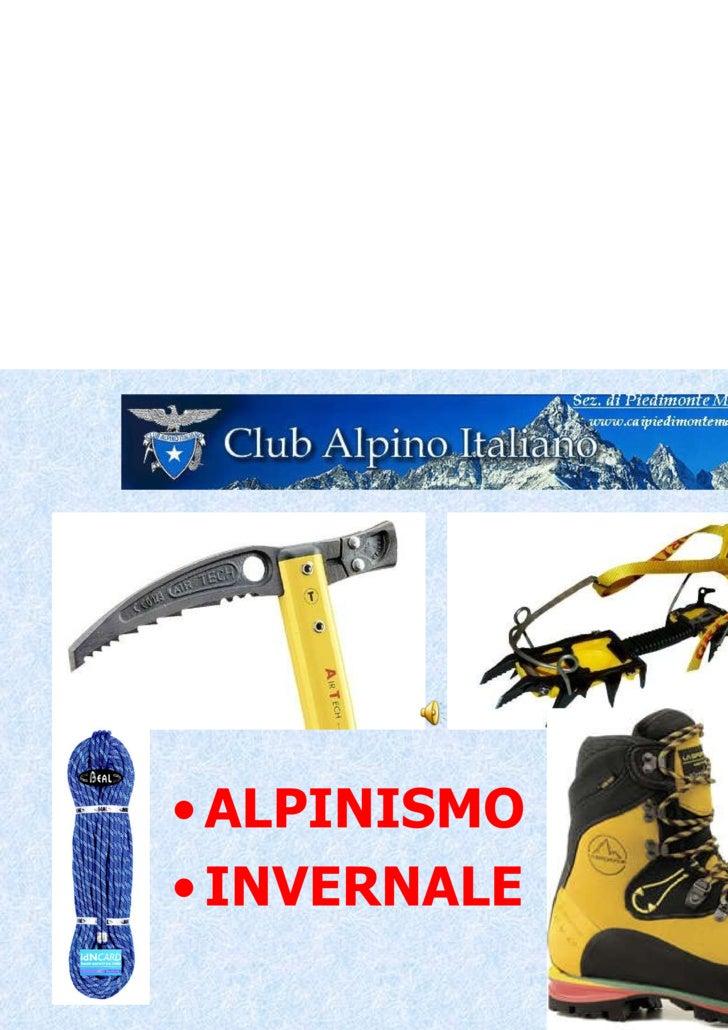<ul><li>ALPINISMO </li></ul><ul><li>INVERNALE </li></ul>