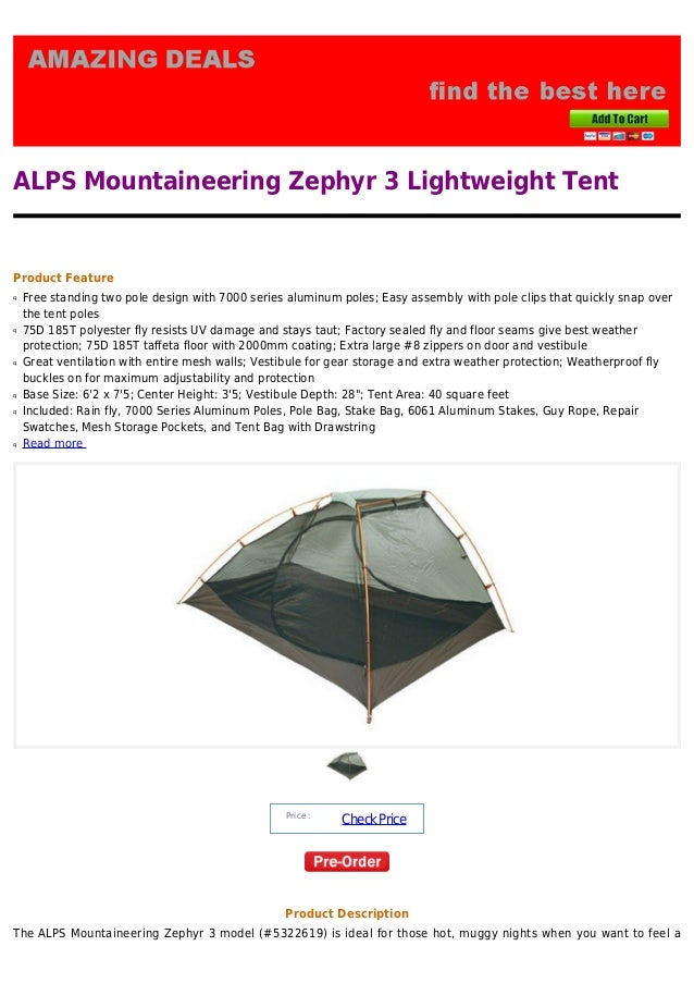ALPS Mountaineering Zephyr 3 Lightweight TentProduct FeatureFree standing two pole design with 7000 series aluminum poles breeze in your tent.  sc 1 st  SlideShare & Alps mountaineering zephyr 3 lightweight tent