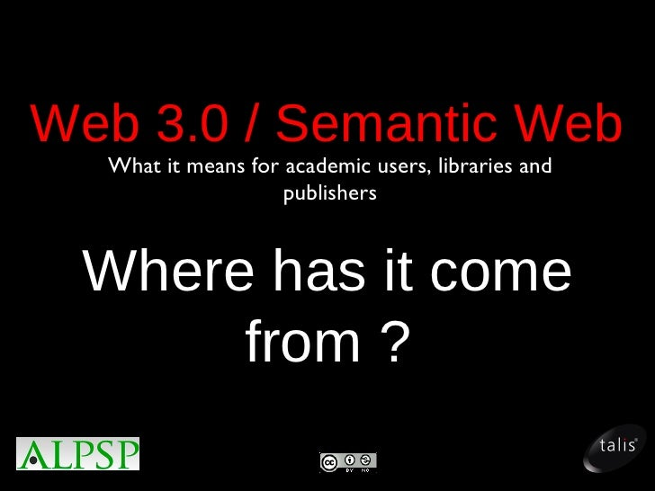 Web 3 0 / Semantic Web