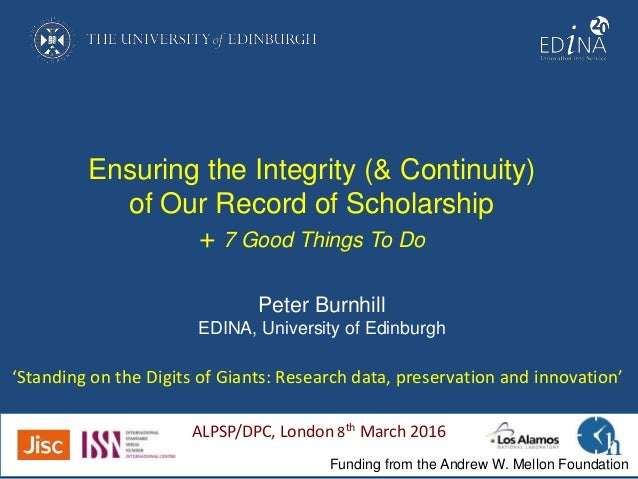 Ensuring the Integrity (& Continuity) of Our Record of Scholarship + 7 Good Things To Do 'Standing on the Digits of Giants...