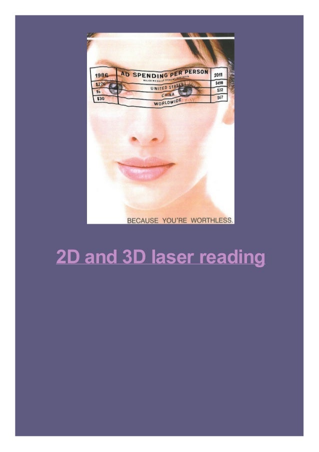 2D and 3D laser reading