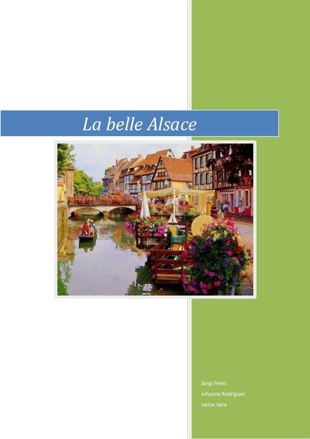 Sergi Pérez Johanna Rodríguez Ivette Vera La belle Alsace