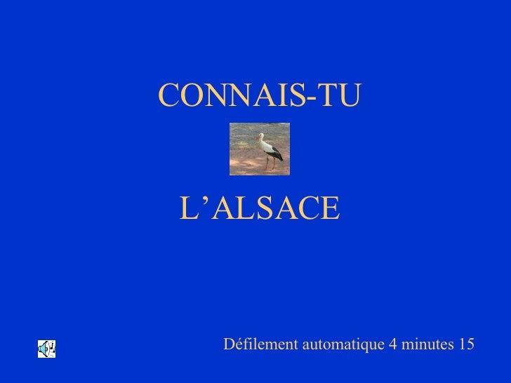 CONNAIS-TU L'ALSACE Défilement automatique 4 minutes 15