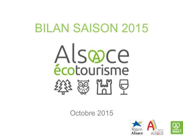 BILAN SAISON 2015 Octobre 2015