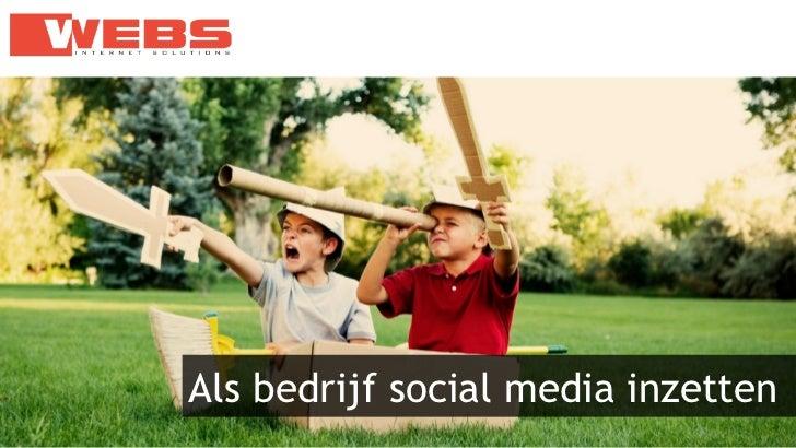 Als bedrijf social media inzetten