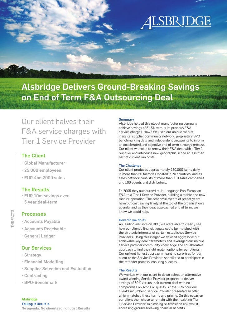 Alsbridge Delivers Ground-Breaking Savings             on End of Term F&A Outsourcing Deal              Our client halves ...