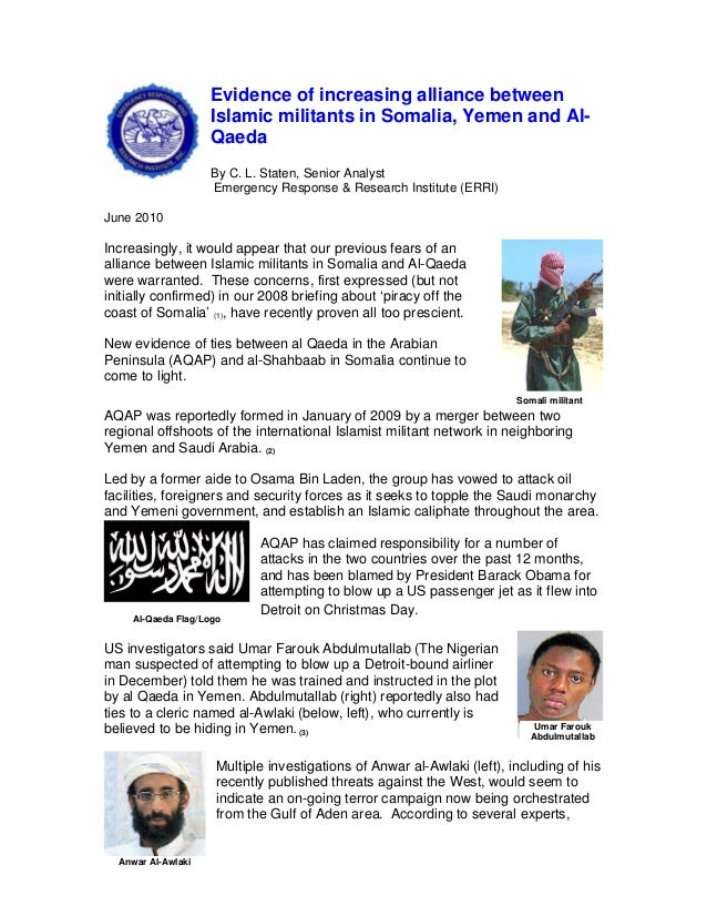 Evidence of increasing alliance between Islamic militants in Somalia, Yemen and Al- Qaeda By C. L. Staten, Senior Analyst ...