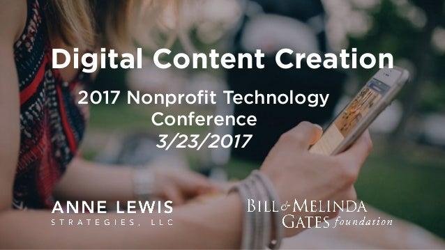 Digital Content Creation 2017 Nonprofit Technology Conference 3/23/2017
