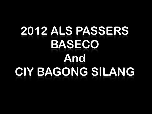2012 ALS PASSERS      BASECO        AndCIY BAGONG SILANG