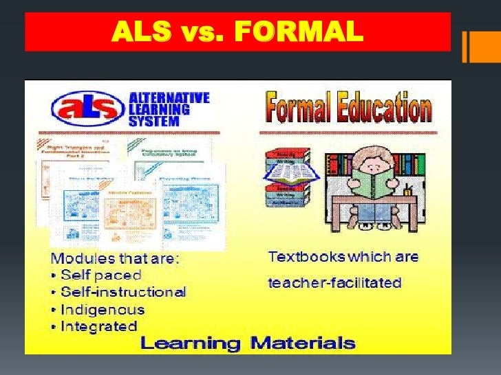 alternative learning system in the philippines The alternative learning system in the philippines, abbreviated as als, is a  program by the department of education that seeks to help out of school youths, .