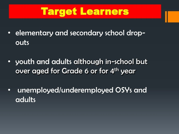 5. Target Learners• elementary and secondary school ...