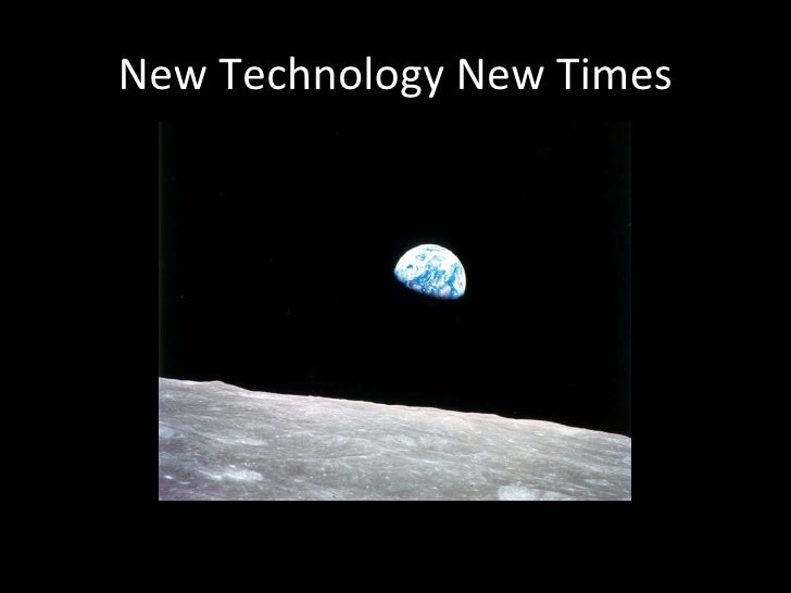 New Technology New Times