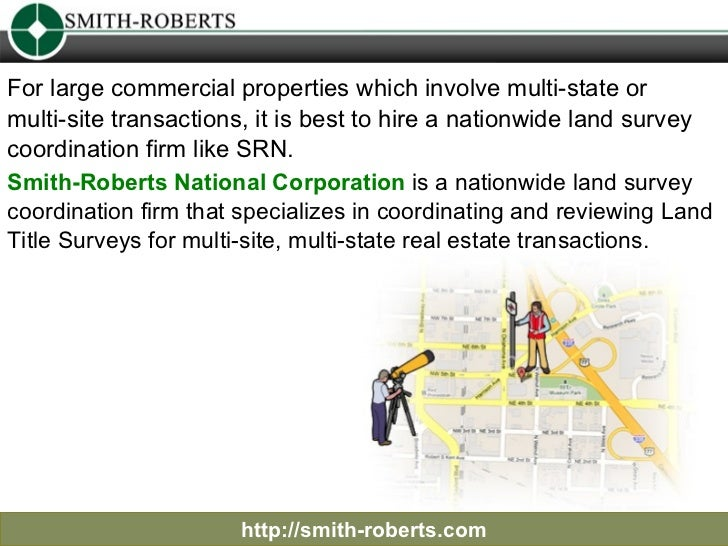 http://smith-roberts.com For large commercial properties which involve multi-state or  multi-site transactions, it is best...