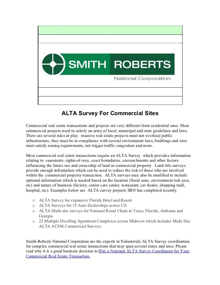 ALTA Survey For Commercial SitesCommercial real estate transactions and projects are very different from residential ones....