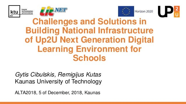 Challenges and Solutions in Building National Infrastructure of Up2U Next Generation Digital Learning Environment for Scho...