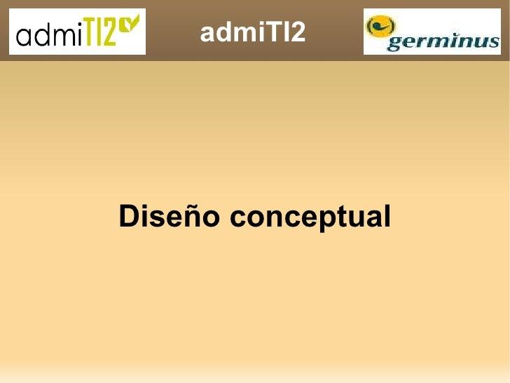admiTI2 Diseño conceptual