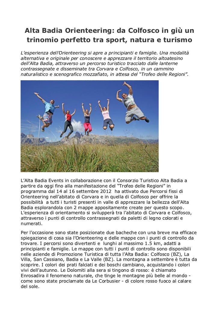 Alta Badia Orienteering: da Colfosco in giù un trinomio perfetto tra sport, natura e turismoL'esperienza dell'Orienteering...