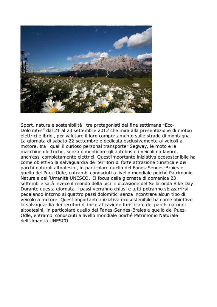 """Sport, natura e sostenibilità i tre protagonisti del fine settimana """"Eco-Dolomites"""" dal 21 al 23 settembre 2012 che mira a..."""