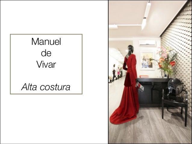 Manuel    de   Vivar     !Alta costura