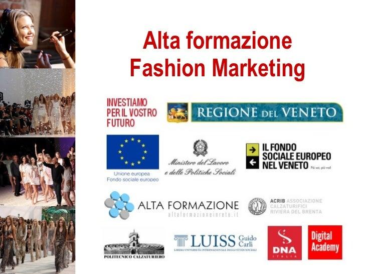Alta formazione Fashion Marketing