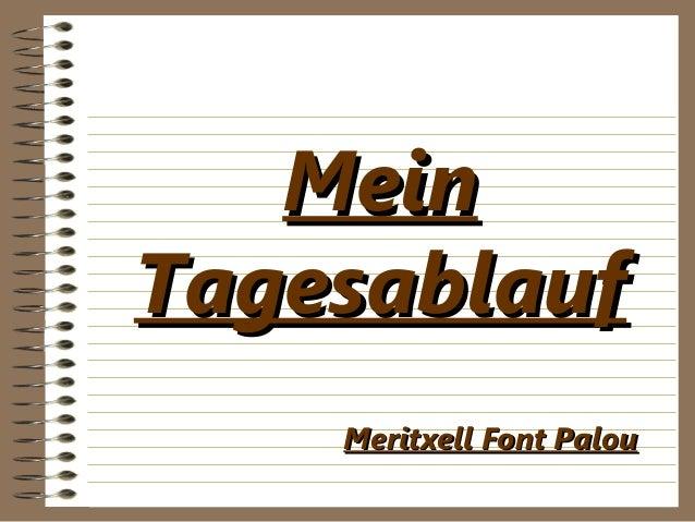 MeinMeinTagesablaufTagesablaufMeritxell Font PalouMeritxell Font Palou