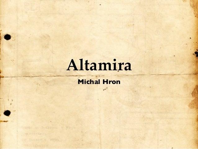 Altamira Michal Hron