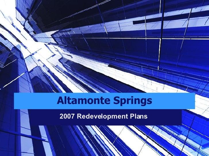Altamonte Springs 2007 Redevelopment Plans
