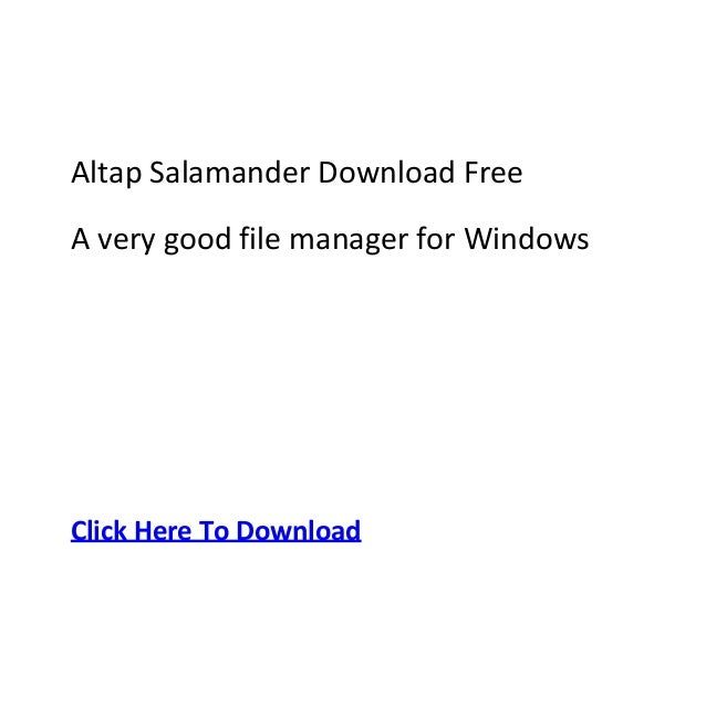 Altap Salamander Download FreeA very good file manager for WindowsClick Here To Download