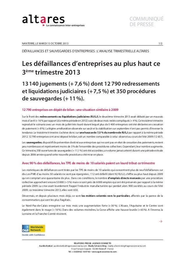 COMMUNIQUÉ DE PRESSE  nanterre, le MARDI 15 octobre 2013  1/2  dÉfaillances et sauvegardes d'entreprises : l'analyse trim...