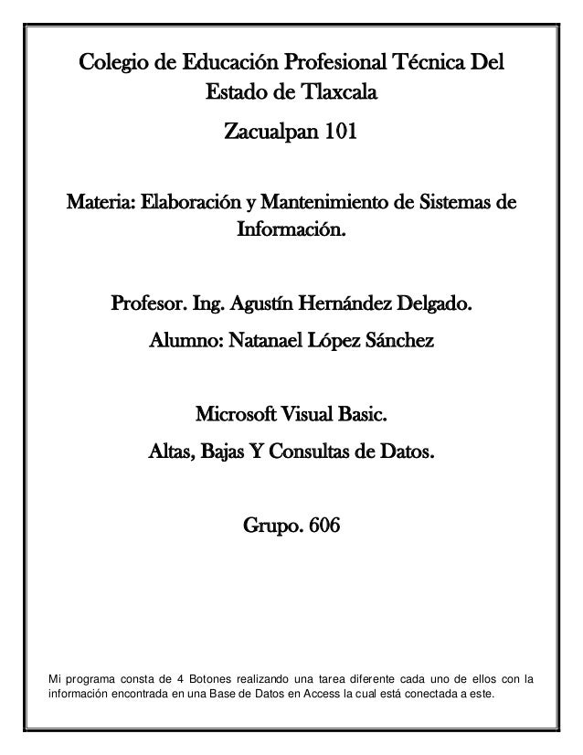 Colegio de Educación Profesional Técnica Del Estado de Tlaxcala Zacualpan 101 Materia: Elaboración y Mantenimiento de Sist...