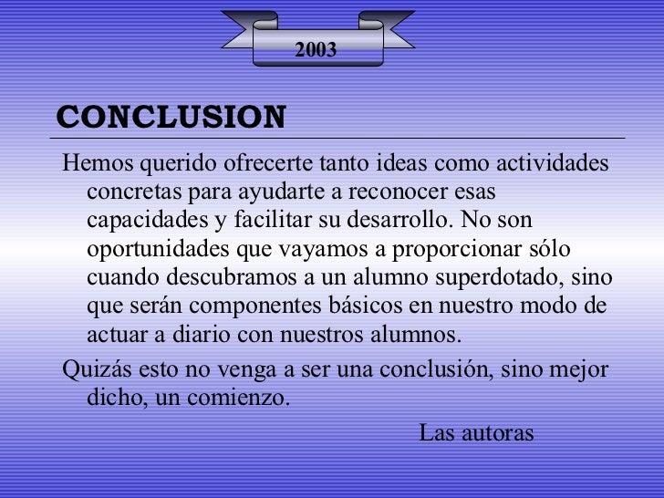 2003 Hemos querido ofrecerte tanto ideas como actividades concretas para ayudarte a reconocer esas capacidades y facilitar...