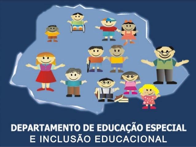 E INCLUSÃO EDUCACIONAL