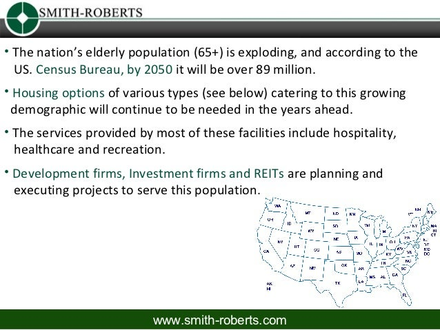 • The nation's elderly population (65+) is exploding, and according to the  US. Census Bureau, by 2050 it will be over 89 ...