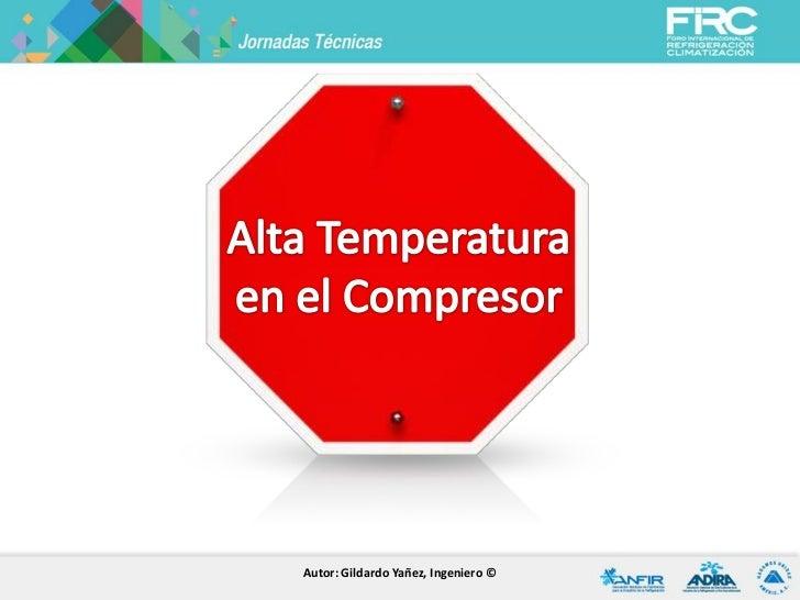 Autor: Gildardo Yañez, Ingeniero ©
