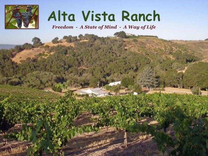 Alta Vista Ranch  <br />Freedom  -  A State of Mind  -  A Way of Life<br />