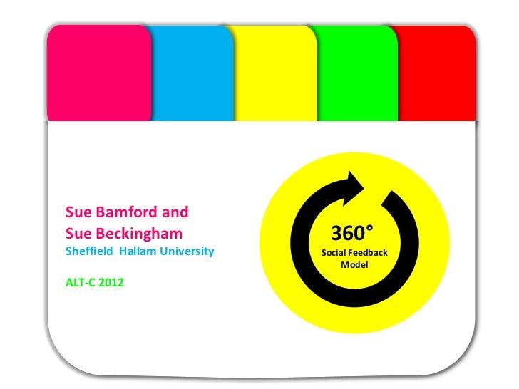 The ModuleSue Bamford andSue Beckingham                  360°Sheffield Hallam University   Social Feedback                ...