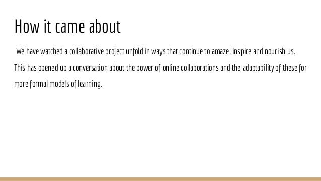 Lines of thought: the serendipitous emergence of collaborative learning Slide 2