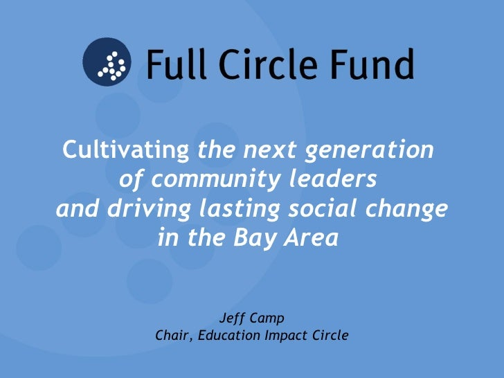 Cultivating  the next generation  of community leaders  and driving lasting social change in the Bay Area   Jeff Camp Chai...