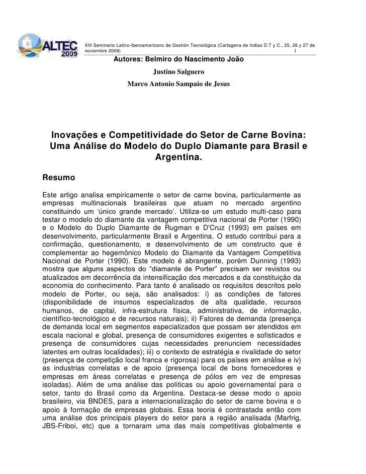 Autores: Belmiro do Nascimento João<br />Justino Salguero<br />Marco Antonio Sampaio de Jesus<br />Inovações e Competitivi...