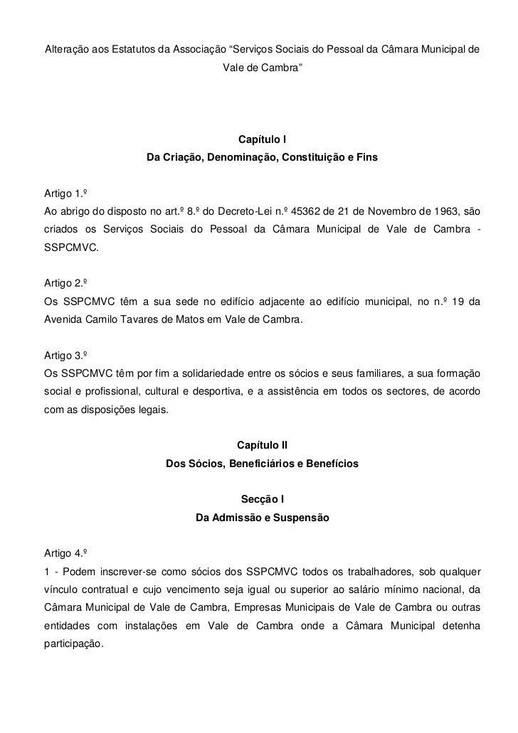 """Alteração aos Estatutos da Associação """"Serviços Sociais do Pessoal da Câmara Municipal de                                 ..."""
