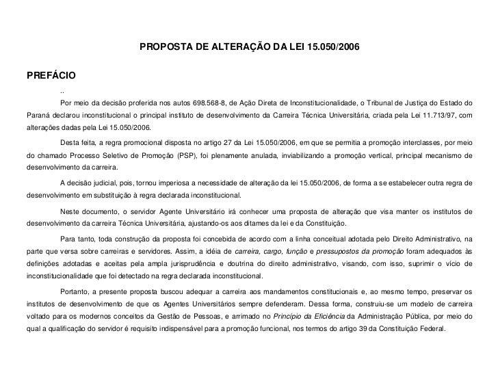 PROPOSTA DE ALTERAÇÃO DA LEI 15.050/2006PREFÁCIO          ..          Por meio da decisão proferida nos autos 698.568-8, d...