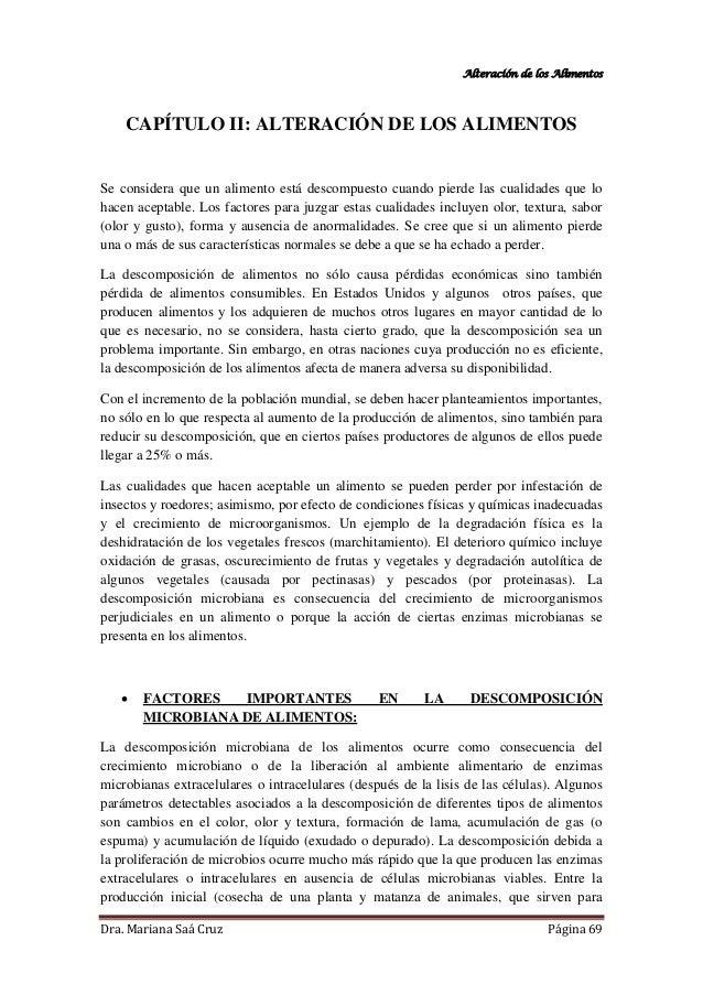 Alteración de los Alimentos Dra. Mariana Saá Cruz Página 69 CAPÍTULO II: ALTERACIÓN DE LOS ALIMENTOS Se considera que un a...